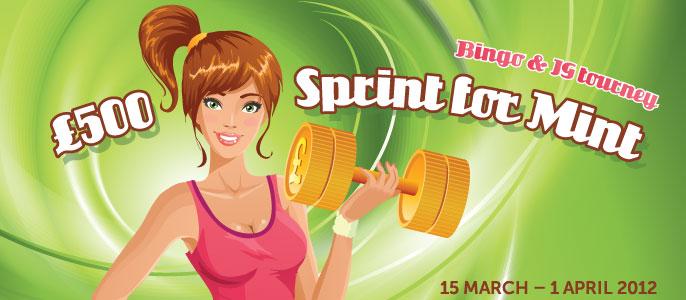 £500 Sprint for Mint Bingo & IG tourney